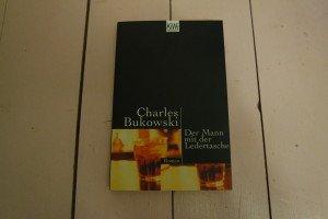 Charles Bukowski: Der Mann mit der Ledertasche