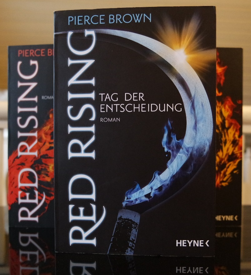 Pierce Brown: Red Rising - Tag der Entscheidung